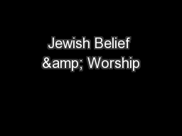 Jewish Belief & Worship PowerPoint PPT Presentation