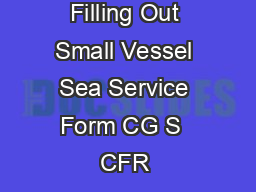 Notes for Filling Out Small Vessel Sea Service Form CG S  CFR