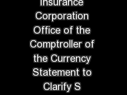 Board of Governors of the Federal Reserve System Federal Deposit Insurance Corporation Office of the Comptroller of the Currency Statement to Clarify S upervisory Expectatio ns for Stress Testing by