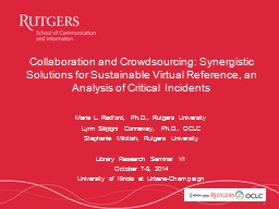 1 Collaboration and Crowdsourcing: Synergistic Solutions fo
