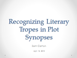 Recognizing Literary Tropes in Plot Synopses