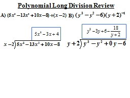 Polynomial Long Division Review PowerPoint PPT Presentation