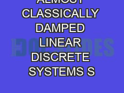 ALMOST CLASSICALLY DAMPED LINEAR DISCRETE SYSTEMS S PowerPoint PPT Presentation