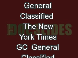 The New York Times GC   Advertising Rates Effective January   General Classified  The New York Times GC  General Classified Advertising Rates  Units New York Times  Unit Size Contract  Broadsheet Adv PowerPoint PPT Presentation