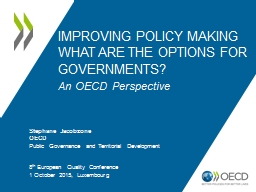 IMPROVING POLICY MAKING