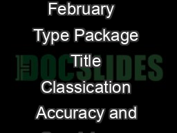 Package classify February   Type Package Title Classication Accuracy and Consistency under IRT models