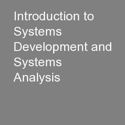 Introduction to Systems Development and Systems Analysis