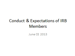 Conduct & Expectations of IRB Members PowerPoint PPT Presentation