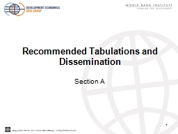 Recommended Tabulations and Dissemination