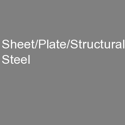 Sheet/Plate/Structural Steel