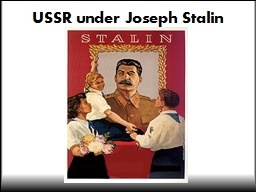 USSR under Joseph Stalin PowerPoint PPT Presentation