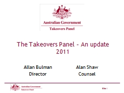 The Takeovers Panel – An update 2011