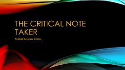 The Critical note taker