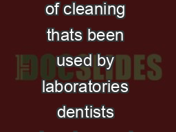 Ultrasonic cleaning is a fast safe way of cleaning thats been used by laboratories dentists jewelers and industry for years PowerPoint PPT Presentation