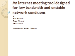 An Internet meeting tool designed for low bandwidth and uns
