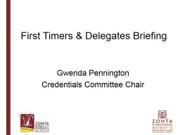 First Timers & Delegates Briefing