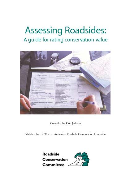 Assessing Roadsides:A guide for rating conservation valuePublished by
