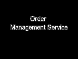 Order Management Service PowerPoint PPT Presentation