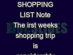 FOOD LOVERS CLEANSE SHOPPING LIST Note The irst weeks shopping trip is considerably larger than the second weeks