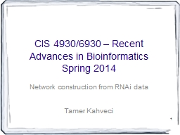 1 CIS 4930/6930 – Recent Advances in Bioinformatics