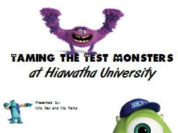 Taming the Test Monsters