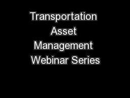 Transportation Asset Management Webinar Series