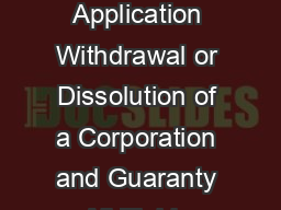 REV    Revenue Clearance Certificate Application Withdrawal or Dissolution of a Corporation and Guaranty All Fields Must Be Completed FEIN Number