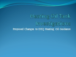 Heating Oil Tank Investigations