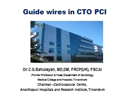 Guide wires in CTO PCI PowerPoint PPT Presentation
