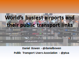 World's busiest airports and their public transport links