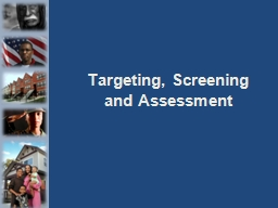 Targeting, Screening and Assessment