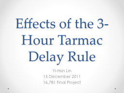 Effects of the 3-Hour Tarmac Delay Rule