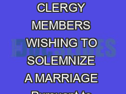 TO ALL NONRESIDENT OUTOFSTATE CLERGY MEMBERS WISHING TO SOLEMNIZE A MARRIAGE Pursuant to the provisions of M