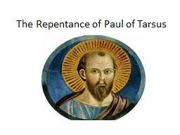 The Repentance of Paul of Tarsus
