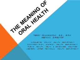 The Meaning of Oral Health PowerPoint PPT Presentation