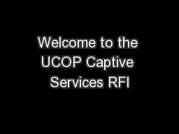 Welcome to the UCOP Captive Services RFI