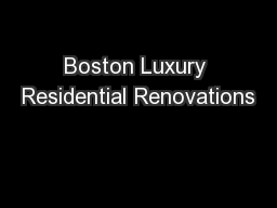 Boston Luxury Residential Renovations