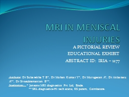 MRI IN MENISCAL INJURIES PowerPoint PPT Presentation