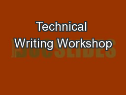 Technical Writing Workshop PowerPoint PPT Presentation