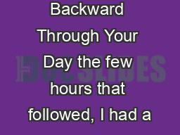 Praying Backward Through Your Day the few hours that followed, I had a