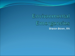 Environmental Emergencies PowerPoint PPT Presentation