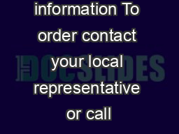 Ordering information To order contact your local representative or call