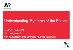 Understanding Systems of the Future PowerPoint PPT Presentation