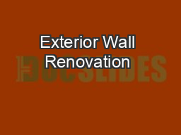 Exterior Wall Renovation & Restoration