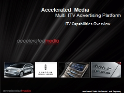Accelerated Media PowerPoint PPT Presentation