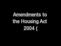 Amendments to the Housing Act 2004 (