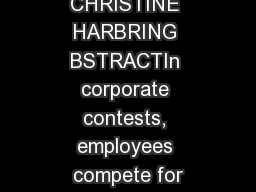 CHRISTINE HARBRING BSTRACTIn corporate contests, employees compete for