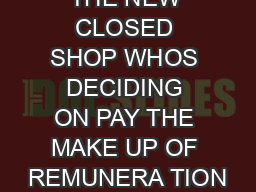 THE NEW CLOSED SHOP WHOS DECIDING ON PAY THE MAKE UP OF REMUNERA TION