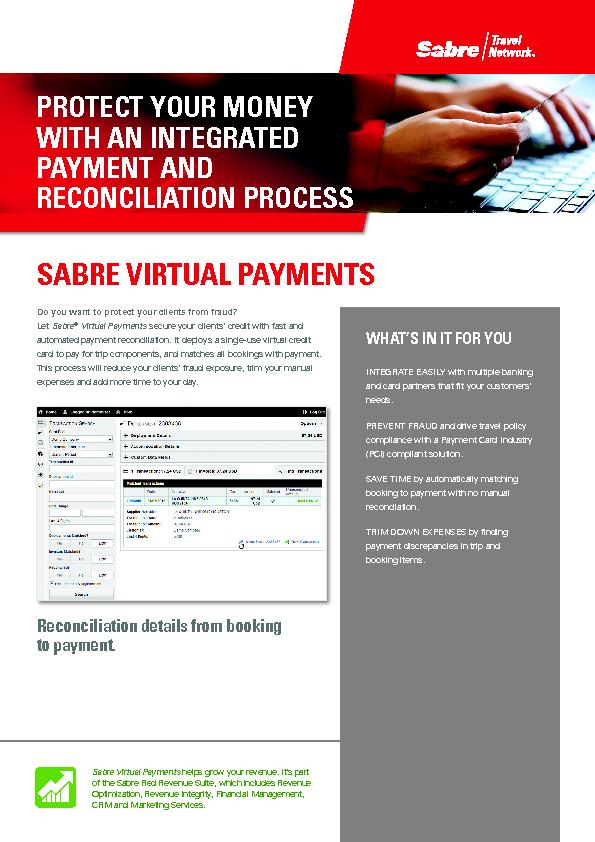 SABRE VIRTUAL PAYMENTS Virtual Payments secure your clients' cred