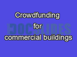 Crowdfunding for commercial buildings PDF document - DocSlides